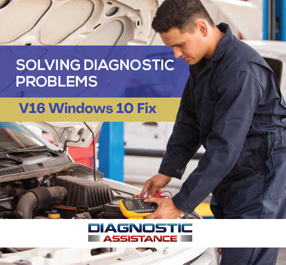 Diagnostic Assistance Software – Win 10 Update